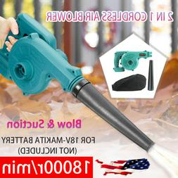 For Makita 18V Lithium Battery 2 in 1 Cordless Leaf Dust Blo